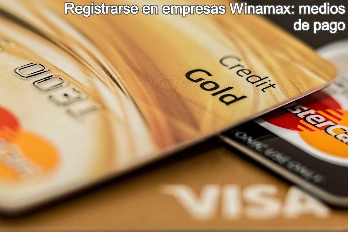 Registrarse en empresas Winamax: medios de pago